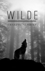 Wilde by chasing_stories