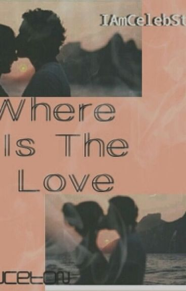 Where Is The Love? {Sequel To : The Babysitter}