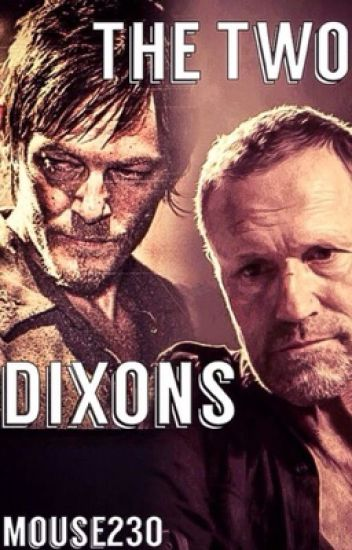 The Two Dixons ( Merle and Daryl Dixon fan fiction )