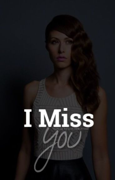 I Miss You (Klaus Mikaelson)