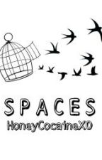 Spaces // Z.M A.U by HoneyCocaineXO