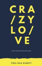 Crazy Love by yosiucaaa