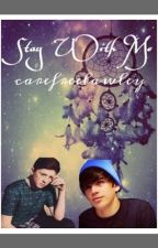 Stay With Me - Sequel To Turn Around - An Adopted By O2L Story by carefreelawley