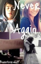 Never Again- a Hayes Grier fanfic by beamfloorvault