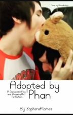 Adopted by Phan (a Phanfic) by zaphireflames