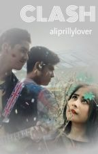 CLASH: Another Ali And Prilly Story by aliprillylover