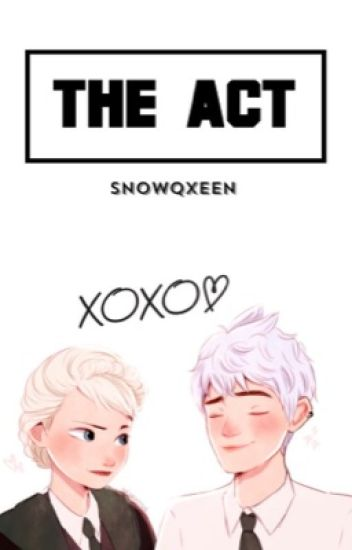 The Act |Jelsa|