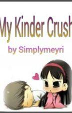 My Kinder Crush (Three Shots) by Simplymeyri