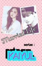 Married Life Series : KAIYUL - Because of the baby by -dasomsshix-