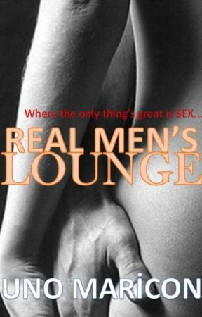 Real Men's Lounge SPG - ON HOLD by UnoMaricon