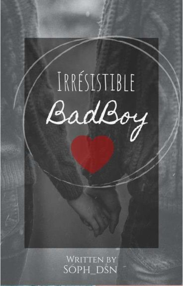 Irresistible BadBoy
