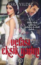 Vefası Eksik Yarim by Esra_Yildiz