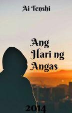 Ang Hari ng Angas by Ai_Tenshi