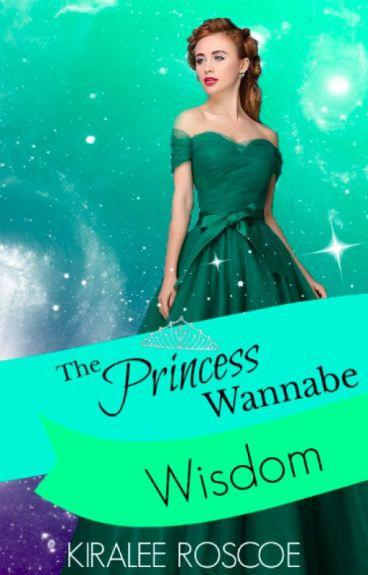 The Princess Wannabe- Wisdom {Bk 1} (Editing Process)