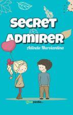 Secret Admirer [ SUDAH DITERBITKAN ] by rainsppie