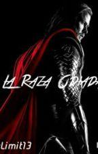 La Raza Odiada by Skylimit13