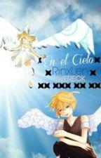 """""""En el cielo"""" (O.S RinxLen) Experimentemos & Rescue Me by Wereck"""
