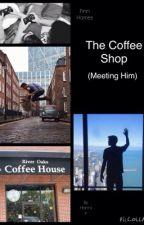 The Coffee Shop - Meeting Him (Finn Harries) by kiddieharriers