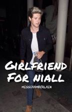 GIRLFRIEND FOR NIALL ✖️ NIALL HORAN by misschamberlain