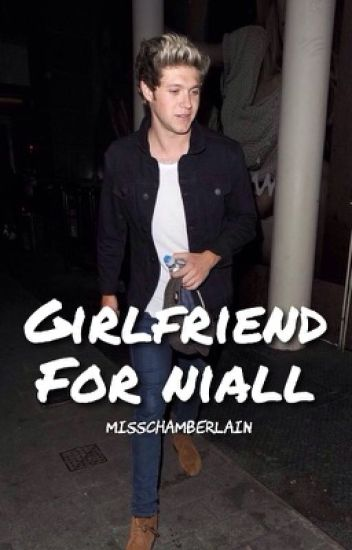 GIRLFRIEND FOR NIALL ✖️ NIALL HORAN