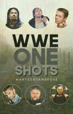 WWE One Shots  by WantedByAmbrose
