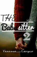 The Babysitter 2 √ by Vanessa_Carpio