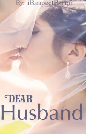 Dear Husband by iRespectBacon