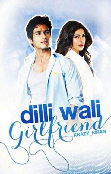 Dilli Wali Girlfriend #MissionDesi [Slowly Editing]
