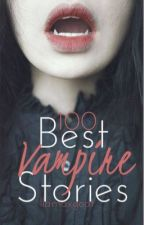 100 Best Vampire Stories by llamaxgoat