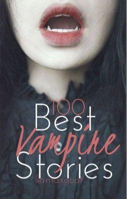 100 Best Vampire Stories The Vampires Mate Wattpad