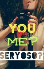 You and Me? Seryoso? by profxx