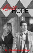 Last Hope -Castiel Love Story- by -TheWinchesterBros-