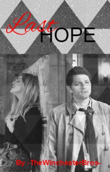Last Hope -Castiel Love Story-