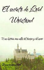 El secreto de Lord Worstand by aurorapusabook