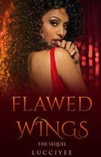 Flawed Wings | TD Sequel. by lucciyee