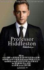 Professor Hiddleston | AU #WATTYS2016 by HiddlesBatch_xo