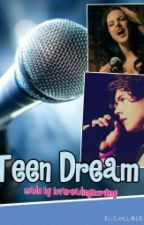 Teen dream by lovereading2writing