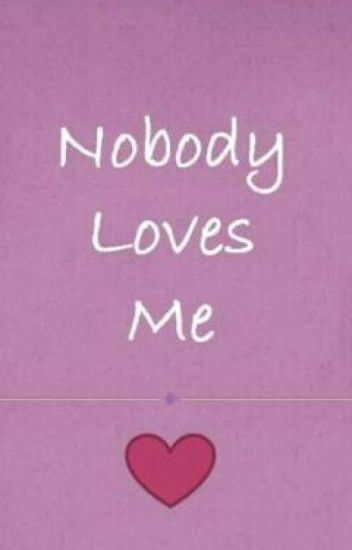 No One Loves Me Mircalebohanon Wattpad