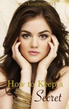 How to Keep a Secret by mockingjaygirl15