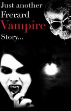 Just another Frerard vampire story... by Medicalrelationship