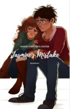 Harry Potter's Sister ~Jasmine's Mistake~ (completed) by stiv_chiv_