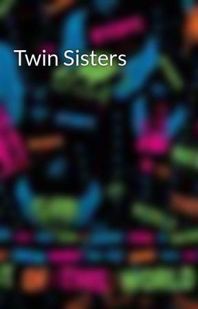 Twin Sisters by AppleJacks