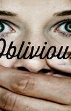 Oblivious by toryyyyyy