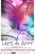 Lazos de Amor. by placeibelong