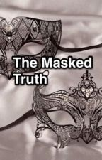 The Masked Truth by barbiegirl222