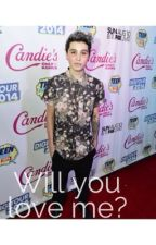 Will You Love Me? (Sam Pottorff fan fiction) by gracielou615