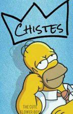 Chistes by ChewedBoy