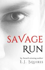 Savage Run by evelynsquires
