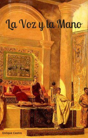La Voz y La Mano by EnriqueCasv