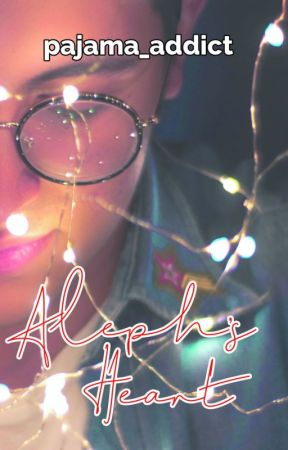 Aleph's Heart (Self-published) by pajama_addict